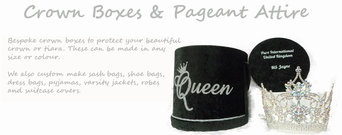 Crown Boxes and Pageant Attire